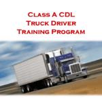 Class A CDL – Truck Driver Training Program