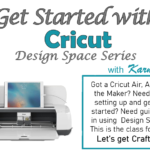 Get Started with Cricut