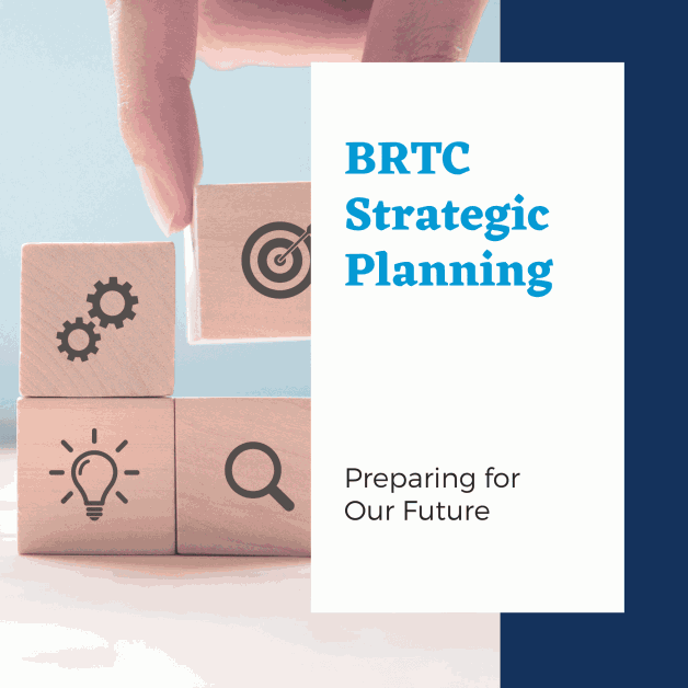 BRTC College Council and President's Cabinet Approves College's 2021-2026 Strategic Plan