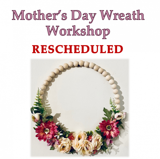 NEW DATE – Mother's Day Wreath Workshop