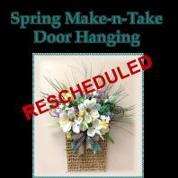 RESCHEDULED – Spring Make-n-Take Door Hanging