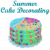 Summer Cake Decorating